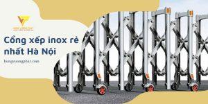 Cổng xếp inox rẻ nhất Hà Nội