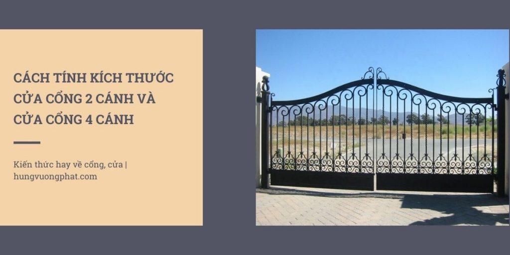 Kích thước cửa cổng 2 cánh và kích thước cửa cổng 4 cánh