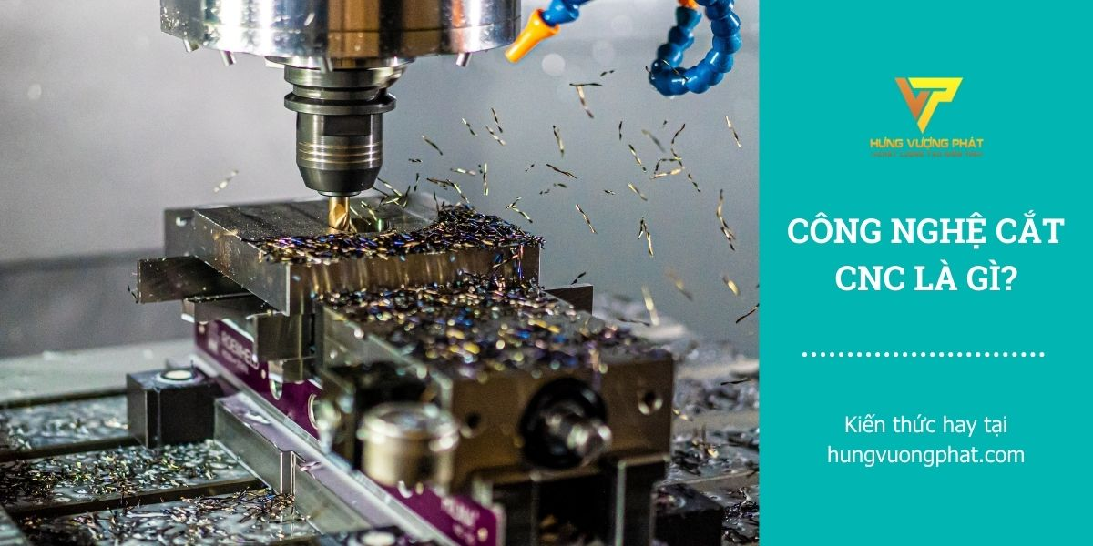 Công nghệ CNC là gì