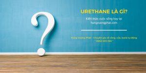 Urethane là gì